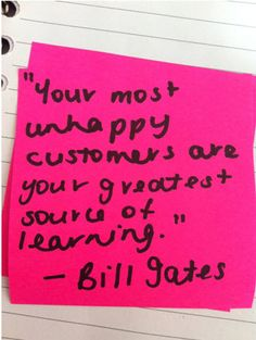 """Your most unhappy customers are your greatest source of - Bill Gates New Quotes, Daily Quotes, Inspirational Leaders, Daily Word, Quote Board, Bill Gates, Brain Food, Bartender, Case Study"