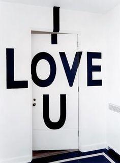 I love you, idée de décoration pour les portes dans la maison.