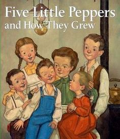 The Five Little Peppers and How They Grew | Book Squirt