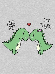 t rex hug Cute Puns, Funny Puns, Funny Cards, Cute Cards, Doodles Bonitos, Drawings For Boyfriend, Pun Card, In The Zoo, Love Hug