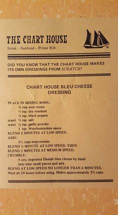 The Chart House Bleu Cheese Dressing—made as listed (with olive oil mayo), ¼ cup serving: 203 cal, 2 g net carbs, 3 g protein, 19 g fat. Old Recipes, Vintage Recipes, Cooking Recipes, Copycat Recipes, Sauce Recipes, Bleu Cheese Dressing, Ranch Dressing, Cesar Dressing, Sauces