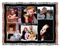Do  you have a bunch of favorite photos of the family? For two or more photos let BlanketWorx weave a collage of your photos into a full color throw or blanket to commemorate a special occasion. Our with fringed edges. Click here to see more examples http://www.blanketworx.com/shop/pc/Personalized-Blankets-Photo-Blankets-d42.htm