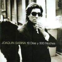 JOAQUIN SABINA - 19 días y 500 noches - Mejores discos 1999 http://www.woodyjagger.com/2014/02/los-mejores-discos-de-1999-para-el.html