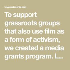 To support grassroots groups that also use film as a form of activism, we created a media grants program. Learn more about our media grant guidelines.