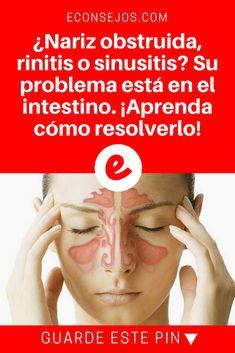 Rinitis remedios | ¿Nariz obstruida, rinitis o sinusitis? Su problema está en el intestino. ¡Aprenda cómo resolverlo! | ¿Sabía esto? Sepa todo aquí
