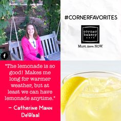"""Catherine Mann DeWaal helped our Lemonade rise to the top, making her our #CornerFavorites Fan of the Week. Be sure to say, """"hi."""""""