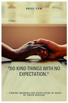 Do kind things Teaching Quotes, Education Quotes, Grieving Quotes, Pet Cremation, Stages Of Grief, Overcoming Obstacles, Emotional Strength, Motivational Quotes, Inspirational Quotes