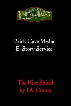 The Hive Shield, by J.A. Giunta