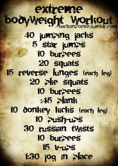 Extreme Body Weight Workout
