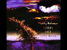 Mostly Autumn - Sorms Over Still Waters