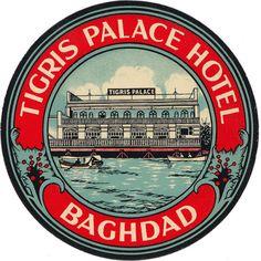 Iraq - Baghdad - Tigris Palace Hotel (par Luggage Labels by b-effe) Vintage Luggage Tags, Old Luggage, Vintage Tags, Vintage Suitcases, Luggage Stickers, Luggage Labels, Suitcase Stickers, Vintage Hotels, Vintage Market