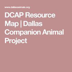 DCAP Resource Map   Dallas Companion Animal Project
