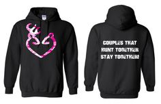 Camo Deer Heart, Couples That Hunt Together Stay Together Hoodie by genesisink. Explore more products on http://genesisink.etsy.com