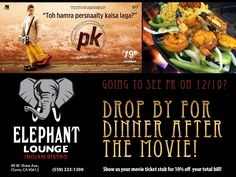 Who doesn't like dinner & a movie? This Friday, Dec. 19th, don't miss the showing of PK at Clovis Sierra Vista theater. Bring your movie stub to the Elephant Lounge and enjoy 10% off your total bill! #PK #AamirKhan #ClovisEvents