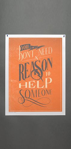 Buy this Dont Need A Reason Print at https://www.sevenly.org/product/5182f5c6859553af04000002?cid=ShrPinterestProductDetail