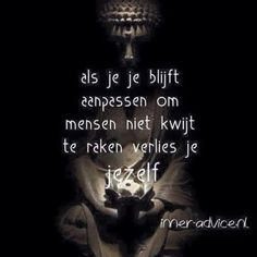 Strong Quotes, Wise Quotes, Words Quotes, Positive Quotes, Inspirational Quotes, Sayings, Powerful Quotes, Poems About Life, Dutch Quotes