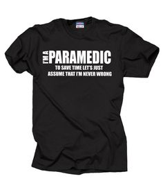 Paramedic T-Shirt Funny Occupation Profession Tee Shirt ac6f9c8d11fc