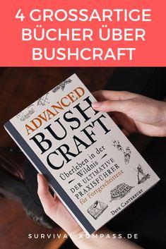 Mit den richtigen Büchern über Bushcraft lernst du die besten Fähigkeiten. Ich stelle vier großartige Bücher vor, welche dir beim Bushcraft helfen werden. Canterbury, Bushcraft, Survival, Cover, Books, Outdoor, Water Purification, First Aid, Studying