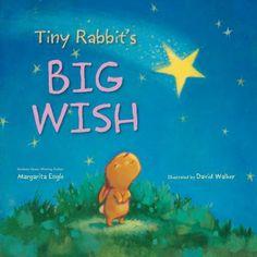 Tiny Rabbit's Big Wish by Margarita Engle.