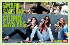 Diesel: be stupid ad campaign