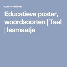 Educatieve poster, woordsoorten | Taal | lesmaatje