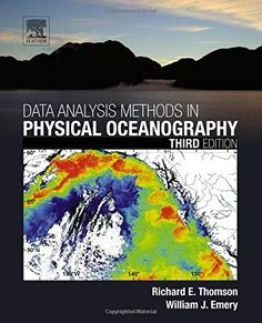 Data analysis methods in physical oceanography / Richard E. Thomson, William J. Emery