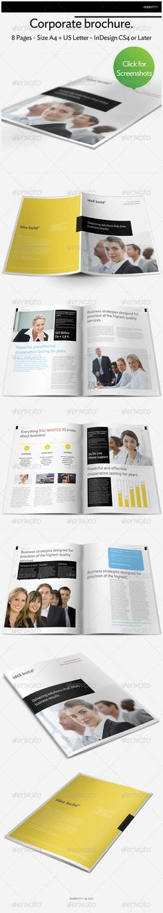 """Corporate Brochure  #GraphicRiver         Professional, clean and modern 8 pages corporate brochure. Highly editable InDesign brochure template, very easily customized to make it your own in seconds LIKE A PRO !   Details   8 Pages,   300 DPI , CMYK – Print ready  Guides  Bleed   Included files A4   InDesign CS6 (.indd)  InDesign CS4 or later (.idml)  PDF preview file    Included files US Letter   InDesign CS6 (.indd)  InDesign CS4 or later (.idml)  PDF preview file    Dimension   A4 – 8.27""""…"""