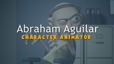 Abraham Aguilar - Animation Demo Reel by Abraham Aguilar. A short reel of some of the stuff Ive worked on in the last couple of years.