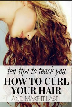 10 Tips to Keep Your Curls Lasting All Day!! Really good!!!!!