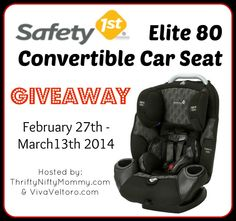 Safety 1st Elite 80 Convertible Car Seat Giveaway - ends 3/13