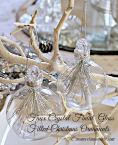 Diy ● Faux Crystal Finial Glass Filled Christmas Ornaments at One More Time Events.com