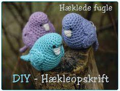 Creative Tail: Hæklede fugle DIY / opskrift Crochet Birds, Crochet Animals, Crochet Flowers, Crochet Home, Diy Crochet, Crochet Baby, Easy Crochet Patterns, Amigurumi Patterns, Christmas Knitting