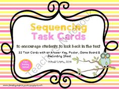 Sequence of Events Task Cards: 32 Task Cards + Poster, Game Boards & More! from The 4th Grade Journey on TeachersNotebook.com -  (16 pages)  - Sequence of Events Task Cards to encourage looking back in the text!