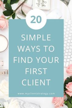 This contains: Here are 20 simple ways to find your first client for your service business. #findclients #marketing \\ clients \\ business tip \\ starting my own business \\ how to market your… Marketing Budget, Online Marketing Strategies, Content Marketing Strategy, Small Business Marketing, Marketing Plan, Business Tips, Online Business, Media Marketing, How To Get Clients