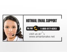 Smartsnake hereby introduces much needed Hotmail email support to all its users @ 1-855-517-6253. You need to call this Hotmail helpline and take technical assistance from the smart techies. All your emailing worries will come to an end when you will seek unbelievable Hotmail email support from us. Without waiting, just dial our toll-free Hotmail helpline.