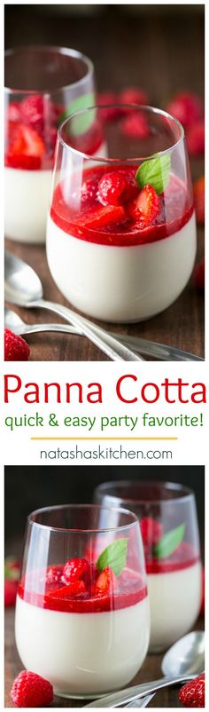 Desserts - This Panna Cotta with berry sauce is AMAZING! A quick and easy recipe that can be made in advance (perfect for entertaining!) The secret ingredient in this panna cotta natashaskitchen com Easy Desserts, Dessert Recipes, Easy Italian Desserts, Easy Dinner Party Recipes, Easy Snacks, Yummy Food, Tasty, Quick Easy Meals, Sweet Recipes