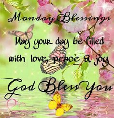 Monday Blessings
