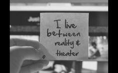 Life, theatre