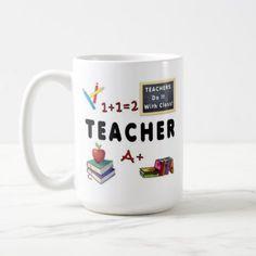 Teachers Do It With Class Coffee Mug - home decor design art diy cyo custom