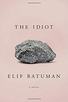 On the hunt for book club book ideas? Try this list of 18 funny reads, including The Idiot by Elif Batuman.