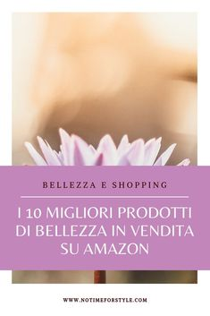 10 migliori prodotti di bellezza che trovi su Amazon . 10 prodotti beauty indispensabili da comprare su Amazon. #beautytips #beauty #bellezza #bellezzanaturale #bellezzaitaliana #charlottetilbury #parlux #microfibra #beautyover40 #haircare #capelli #trattamenti #maschere #amazon #shopping #bestproducts Beauty Care, Beauty Hacks, Wrap Bracelet Tutorial, Beauty Over 40, Hair Color Blue, Wellness, Fashion Over 40, Fashion 2020, Skin Routine