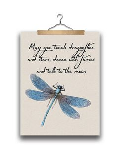 Dragonfly printable may you touch dragonflies and stars