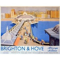 England - Sussex - Brighton - Vintage Tourism Poster - Brighton & Hove - always in season :)