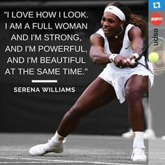 In elementary school, I was voted to look like Serena Williams when I grew up. Now I've worked hard, fast, and to such a determined point, I finally believe my 13 year old classmates back in STRONG AND BEAUTIFUL. :D a full woman. Venus And Serena Williams, Michigan, Tennis Quotes, Before Us, Tennis Players, Female Athletes, Manny Pacquiao, Black Girl Magic, Queen