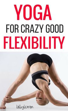 Yoga for flexibility. Yoga is one of the best ways to increase flexibility fast. Click here for the best yoga poses to strengthen and stretch your muscles quickly and safely. | yoga poses | yoga for beginners | yoga to inspiration | yoga workout | yoga sequence | lollylemon.com #yoga #flexibility #bestyogapose