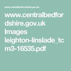 www.centralbedfordshire.gov.uk Images leighton-linslade_tcm3-16535.pdf