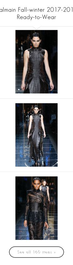 """""""Balmain Fall-winter 2017-2018 Ready-to-Wear"""" by larinhacarter on Polyvore"""