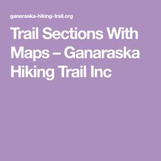 Trail Sections With Maps Horseshoe Valley, Snow Valley, Lakeside Park, Wasaga Beach, Valley Road, Trail Maps, Lake Cottage, Guide Book, Hiking Trails
