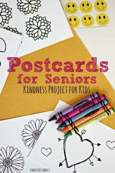 Make and mail postcards to seniors - a wonderful kindness project for kids! Use the free printable cards to color and decorate your own postcards to send to seniors.