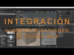 Substance designer 3D Studio MAX Integration (Spanish)